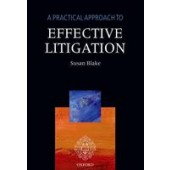 A Practical Approach to Effective Litigation - ISBN 9780198715948