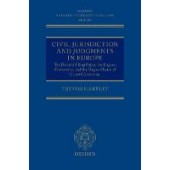 Civil Jurisdiction and Judgments in Europe: The Brussels I Regulation, the Lugano Convention, and the Hague Choice of Court Convention - ISBN 9780198729006