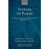 Fitness to Plead: International and Comparative Perspectives - ISBN 9780198788478