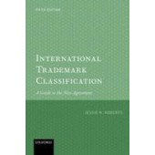 International Trademark Classification 5e: A Guide to the Nice Agreement - ISBN 9780198790303