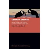 Common Enemies: Crime, Policy, and Politics in Australia-Indonesia Relations - ISBN 9780198815754