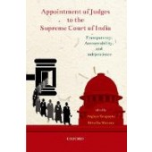 Appointment of Judges to the Supreme Court of India: Transparency, Accountability, and Independence - ISBN 9780199485079