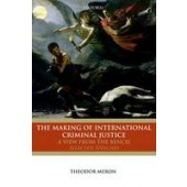 The Making of International Criminal Justice: A View from the Bench: Selected Speeches - ISBN 9780199669844