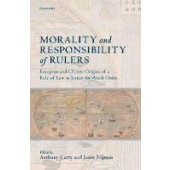 Morality and Responsibility of Rulers: European and Chinese Origins of a Rule of Law as Justice for World Order - ISBN 9780199670055