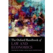 The Oxford Handbook of Law and Economics: Volume 3: Public Law and Legal Institutions - ISBN 9780199684250