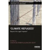 Climate Refugees: Beyond the Legal Impasse? - ISBN 9781138088825
