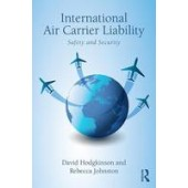 International Air Carrier Liability: Safety and Security - ISBN 9781138200494