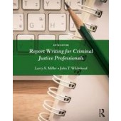 Report Writing for Criminal Justice Professionals - ISBN 9781138288935