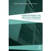 Understanding the NEC4 ECC Contract: A Practical Handbook - ISBN 9781138499720