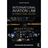 International Aviation Law: A Practical Guide - ISBN 9781138559219