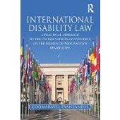 International Disability Law: A Practical Approach to the United Nations Convention on the Rights of Persons with Disabilities - ISBN 9781138593473