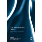 Truth, Intentionality and Evidence: Anthropological Approaches to Crime - ISBN 9781138646094