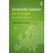 Juvenile Justice in Europe: Past, Present and Future - ISBN 9781138721371