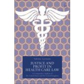 Justice and Profit in Health Care Law: A Comparative Analysis of the United States and the United Kingdom - ISBN 9781509902705