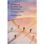 The Work of the British Law Commissions: Law Reform... Now? - ISBN 9781509906918
