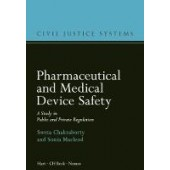 Pharmaceutical and Medical Device Safety: A Study in Public and Private Regulation - ISBN 9781509916696