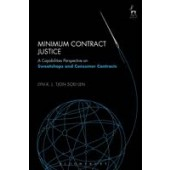 Minimum Contract Justice: A Capabilities Perspective on Sweatshops and Consumer Contracts - ISBN 9781782257097