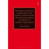 Security Interests under the Cape Town Convention on International Interests in Mobile Equipment - ISBN 9781782258216