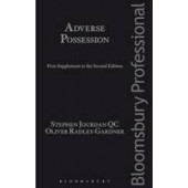 Adverse Possession: First Supplement to the Second Edition - ISBN 9781784512538