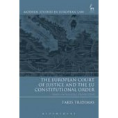 The European Court of Justice and the EU Constitutional Order: Essays in Judicial Protection - ISBN 9781841135090