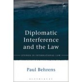 Diplomatic Interference and the Law - ISBN 9781849464369