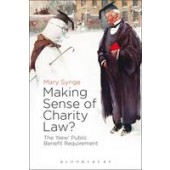 The 'New' Public Benefit Requirement: Making Sense of Charity Law? - ISBN 9781849465939