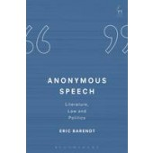 Anonymous Speech: Literature, Law and Politics - ISBN 9781849466134