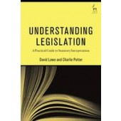 Understanding Legislation: A Practical Guide to Statutory Interpretation - ISBN 9781849466417
