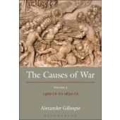 The Causes of War: Volume III: 1400 CE to 1700 CE - ISBN 9781849466462