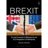 The Brexit: The Legal Framework for Withdrawal from the EU or Renegotiation of EU Membership - ISBN 9781849468749