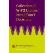 Collection of WIPO UDRP Domain Name Panel Decisions - ISBN 9789041122384