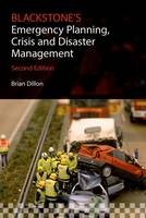 Blackstone's Emergency Planning, Crisis and Disaster Management - ISBN 9780198712909