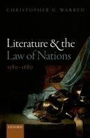 Literature and the Law of Nations, 1580-1680 - ISBN 9780198719342