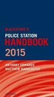 Blackstone's Police Station Handbook - ISBN 9780198722663