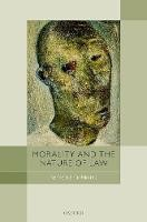 Morality and the Nature of Law - ISBN 9780198723479