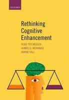 Rethinking Cognitive Enhancement - ISBN 9780198727392