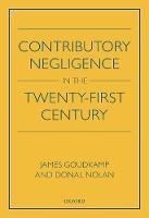 Contributory Negligence in the Twenty-First Century - ISBN 9780198814245