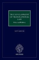 The Development of  Transnational Commercial Law: Policies and Problems - ISBN 9780198825814