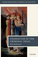 Character in the Criminal Trial - ISBN 9780199228898
