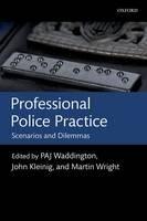 Professional Police Practice: Scenarios and Dilemmas - ISBN 9780199639182