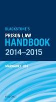 Blackstone's Prison Law Handbook 2014-2015 - ISBN 9780199671731