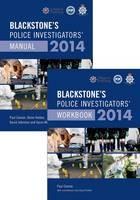 Blackstone's Police Investigators' Manual and Workbook: 2014 - ISBN 9780199684656