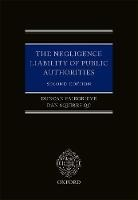 The Negligence Liability of Public Authorities - ISBN 9780199692552