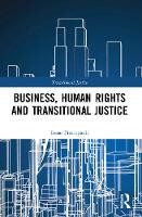 Business, Human Rights and Transitional Justice - ISBN 9780367496388