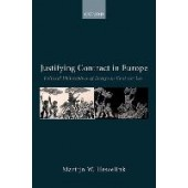 Justifying Contract in Europe: Political Philosophies of European Contract Law - ISBN 9780192843685