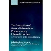 The Protection of General Interests in Contemporary International Law: A Theoretical and Empirical Inquiry - ISBN 9780192846501