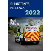 Blackstone's Police Q&A Volume 3: Road Policing 2022 - ISBN 9780192847645