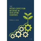 The Patent-Competition Interface in Developing Countries - ISBN 9780192857354