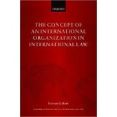 The Concept of an International Organization in International Law - ISBN 9780192895790