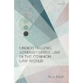 Understanding Administrative Law in the Common Law World - ISBN 9780192896919